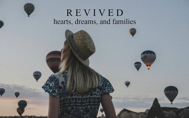 Revived Hearts, Dreams, and Families